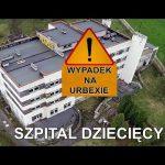 Szpital Dziecięcy Wypadek na Urbexie - Urbex Utracone Miejsca