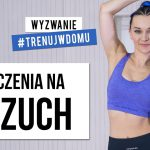 Wyzwanie 30 DNI 🔥  Dzień 2  : Trening BRZUCHA | Monika Kołakowska