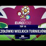 TOP 10: Euro i mistrzostwa świata. Najpiękniejsze czołówki wielkich turniejów