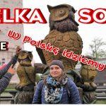 """""""W Polskę idziemy""""- Wielka Sowa 1015 m.n.p.m ( Góry Sowie) -czyli spacerkiem na Koronę Gór Polski"""