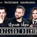 Grzegorz Dolniak stream show - zwiastun! W odcinku: Zola Szulowski, Kołaczkowska, Brudzewski i inni - Grzegorz Dolniak