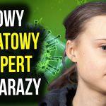Greta Thunberg - Kolejny Światowy Ekspert od Zarazy - Zdecyduje Co Jest Prawdą - Analiza Komentator - wideoprezentacje