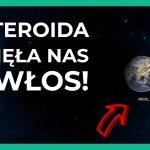 Asteroida przeleciała rekordowo blisko Ziemi, a my tego nie zauważyliśmy