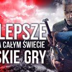 Polskie gry które zna CAŁY ŚWIAT!