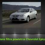 Chevrolet Epica 2.0 wymiana filtra powietrza / air filter replacement