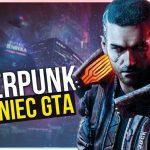 Cyberpunk 2077, gra która zagraża serii GRAND THIEF AUTO!