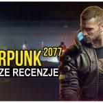 Cyberpunk 2077 z pierwszymi recenzjami MAMY HIT!