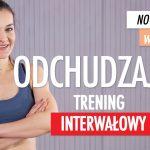 NOWA JA W 30 DNI 🔥 2: Odchudzający trening INTERWAŁOWY | Monika Kołakowska - Monika Kołakowska