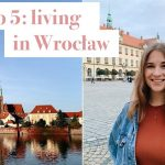 5 Best things about living in Wrocław, Poland & what to do in Wrocław (a local's guide to Wrocław) - Laura Maliszewska