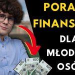 Jak mieć pieniądze – 5 wskazówek dla nastolatków