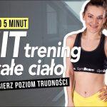 HIIT trening odchudzający | Wybierz poziom trudności! | Monika Kołakowska - Monika Kołakowska