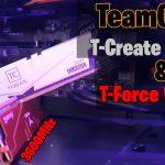T-Force VulcanZ 3600MHz & T-Create Classic 3200MHz - Dla graczy i nie tylko