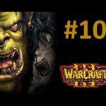 Warcraft 3 |#10| Czas Czarnej Skały