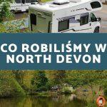 W drodze do Kornwalii odwiedzamy kemping MILL PARK, camping and caravanning site, North Devon