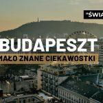 BUDAPESZT MAŁO ZNANE CIEKAWOSTKI💥. Czy wiesz, że Budapeszt udaje Moskwę, Sarajewo czy Buenos Aires?