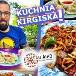 JEDYNA restauracja w POLSCE z kuchnią KIRGISTANU! | Sprawdzamy co WARTO spróbować?