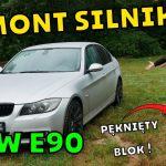 Wszystko o BMW E90 Remont silnika
