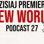 W KOŃCU PREMIERA NEW WORLD!