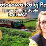 """🚂 WÄ…skotorowa Kolej Parowa: Lynton & Barnstaple RAILWAY - dzieÅ"""" wolny od pracy na kempingu."""